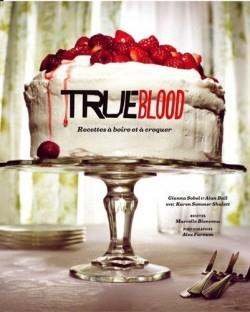 true-blood-recettes-a-boire-et-a-croquer-3326582-250-400.jpg