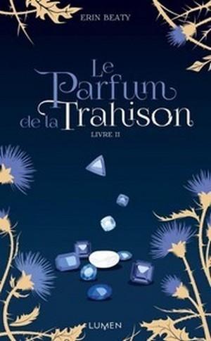 La couleur du mensonge - T02 - Le parfum de la trahison.jpg