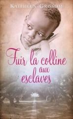 fuir-la-colline-aux-esclaves-822705-264-432.jpg
