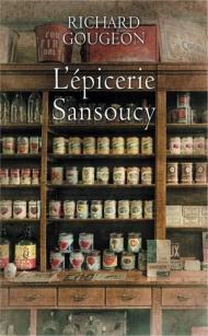 L'épicerie Sansoucy intégrale.jpg