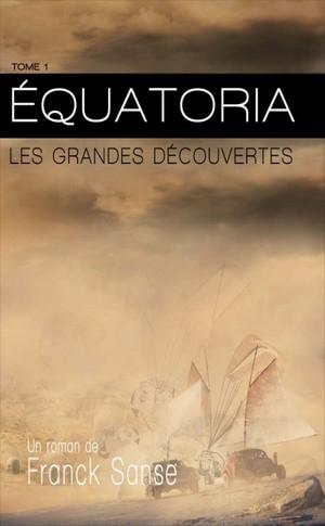 Equatoria, les grandes découvertes.jpg