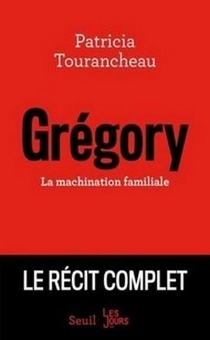 gregory la machination familiale.jpg