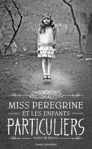miss peregrine et les enfants particuliers.jpg