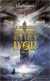 la-derniere-sorciere-aux-yeux-d-or-tome-2-saecerin-1403431.jpg