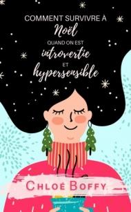 Comment survivre à noel quand on est introvertie et hypersensible.jpg