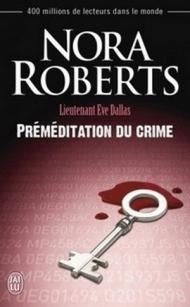 Lt Eve Dallas - T36 - Préméditation du crime.jpg