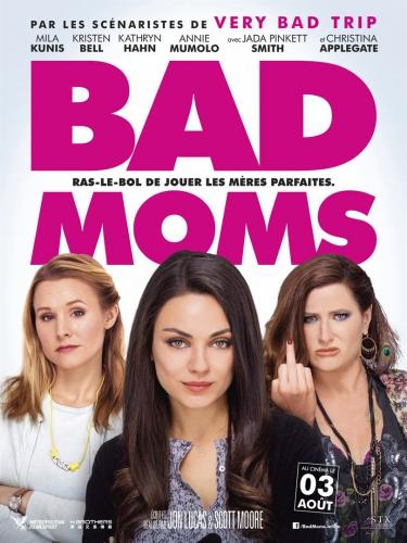 bad moms affiche.jpg