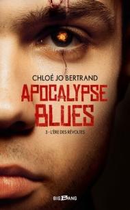 apocalypse-blues-tome-3-l-ere-des-revoltes-1251664.jpg