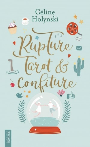 Rupture, Tarot et confiture.jpg