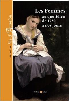 les femmes au quotidien de 1750 à nos jours.jpg