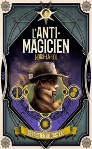 l-anti-magicien-tome-6-hors-la-loi-1469798.jpg