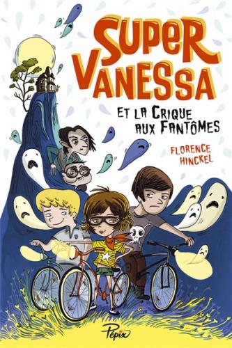super-vanessa et la crique aux fantomes.jpg
