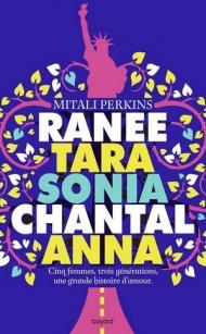 ranee-tara-sonia-chantal-cinq-femmes-trois-generations-une-grande-histoire-d-amour-1490018.jpg