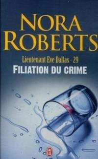 Lt Eve Dallas - T29 - filiation du crime.jpg