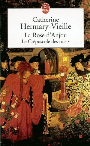 le crepuscule des rois T01 la rose d'anjou.jpg