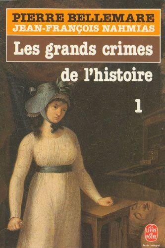 les grands crimes de l'histoire tome 1.jpg