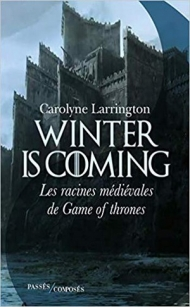 winter-is-coming---les-racines-medievales-de-game-of-thrones-1155450.jpg