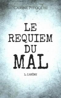 le-requiem-du-mal-t-1-l-abime-1132655-264-432.jpg