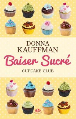 cupcake-club-romance,-tome-1---baiser-sucre-2684222-250-400.jpg