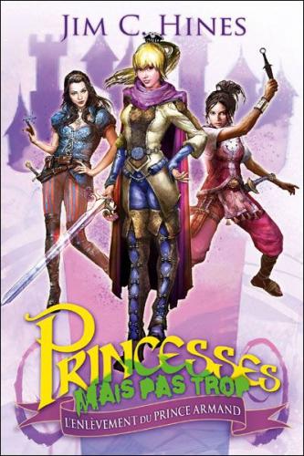 princesses mais pas trop tome 1 l'enlevement du prince armand.jpg