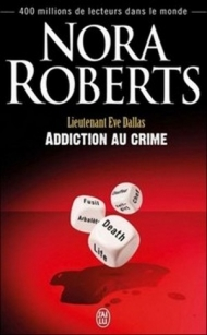 Lt Eve Dallas - T31 - Addiction au crime.jpg