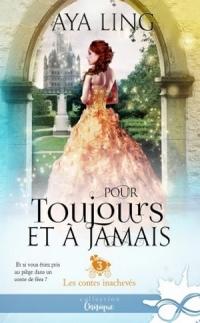 les-contes-inacheves-tome-3-pour-toujours-et-a-jamais-1123337-264-432.jpg
