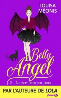 betty-angel-tome-2-la-mort-dans-ma-peau-1140443-264-432.jpg
