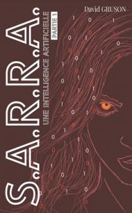 S.A.R.R.A. - T01 - Une intelligence artificielle - David Gruson.jpg
